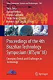 Proceedings of the 4th Brazilian Technology Symposium (BTSym'18): Emerging Trends and Challenges in Technology (Smart Innovation, Systems and Technologies Book 140) (English Edition)