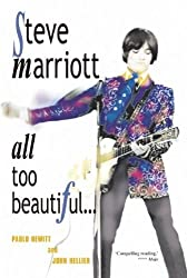 Steve Marriott: All Too Beautiful by Paolo Hewitt (2010-05-01)