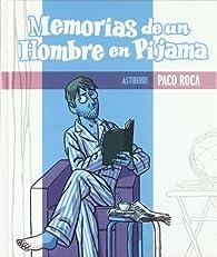 Memorias de un hombre en pijama par Paco Roca