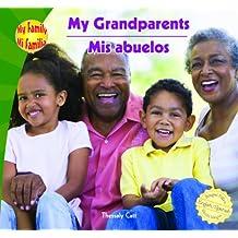 My Grandparents/Mis Abuelos (My Family / Mi Familia)