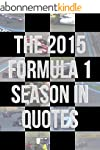 The 2015 Formula 1 Season In Quotes (...