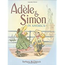 Ad??le & Simon in America (Adele & Simon) by Barbara McClintock (2008-08-05)