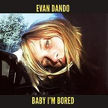 Baby I'm Bored [Vinyl LP]