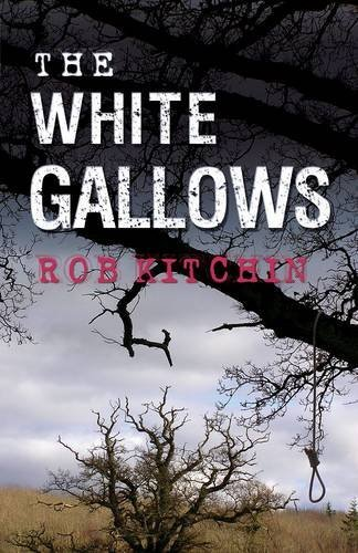 The White Gallows by Rob Kitchin (2010-06-12)