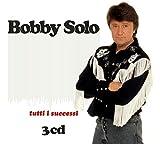 Bobby Solo. Tutti i successi - 3 CD