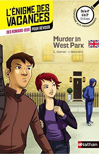 Murder in West Park - Cahier de vacances par Charlotte Garner