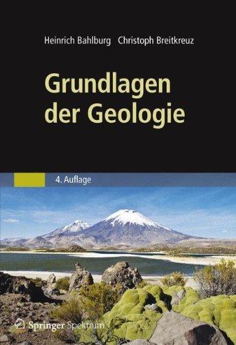 Grundlagen der Geologie by Heinrich Bahlburg (2012-02-23)