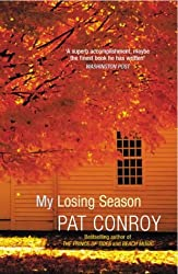 My Losing Season by Pat Conroy (2004-06-03)