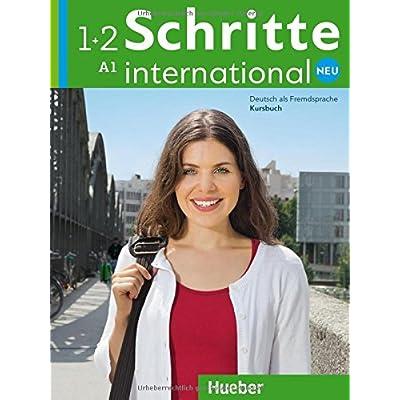 Schritte International Neu. Vol. 1-2. Kursbuch. Con Espansione Online. Per Le Scuole Superiori