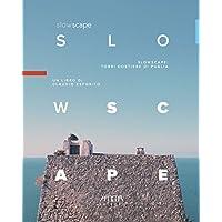 Slowscape: torri costiere di Puglia