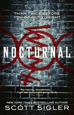 [(Nocturnal)] [ By (author) Scott Sigler ] [November, 2012]