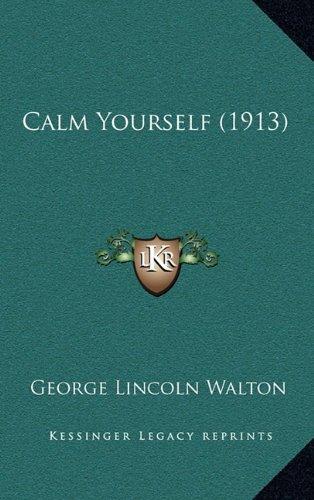 Calm Yourself (1913)