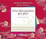Telecharger Livres Agenda perpetuel bloc notes une idee positive (PDF,EPUB,MOBI) gratuits en Francaise