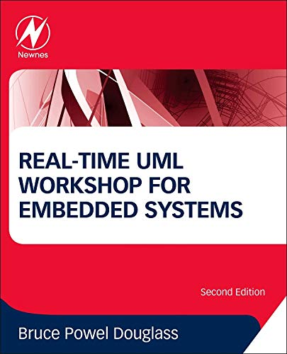Real-Time UML Workshop for Embedded Systems por Bruce Powel Douglass Professor