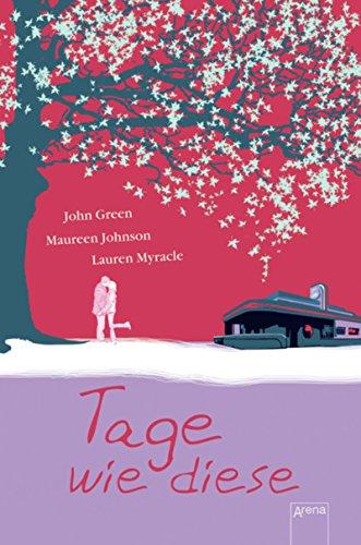 Tage wie diese (Jugendbuch HC) eBook  John Green 90761b07136