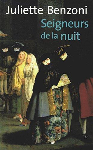 Seigneurs de la nuit par Juliette Benzoni