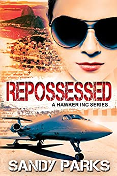 Repossessed: Book 1 in the Hawker Incorporated Series by [Parks, Sandy]