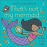 Thats not my mermaid...