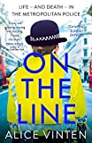 On the Line: Life - and death - in the Metropolitan Police