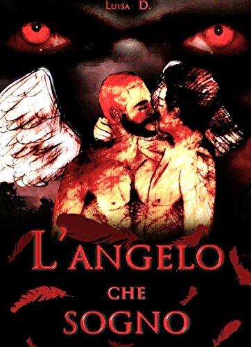 L'angelo che sogno #2 (Serie: Gli Angeli)