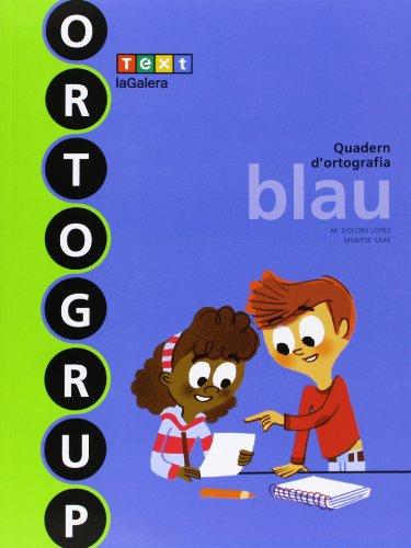 Ortogrup blau (ortogrup - quaderns d'ortografia)
