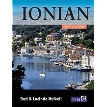Ionian: Corfu, Levkas, Cephalonia, Zakinthos and the Coast to Finakounda by Rod Heikell (2014-06-01)