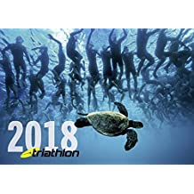 triathlon-Kalender 2018: Die Welt des Triathlonsports in spektakulären Fotos