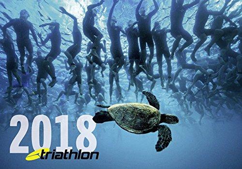 triathlon-Kalender 2018: Die Welt des Triathlonsports in spektakulären Fotos