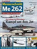 Flugzeug Classic Extra: Messerschmitt Me 262