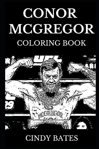 Conor McGregor Coloring Book: Legendary UFC Champion and Famous Irish Boxer, The Notorious Boxer and Sportsman Icon Inspired Adult Coloring Book (Conor McGregor Books, Band 0)
