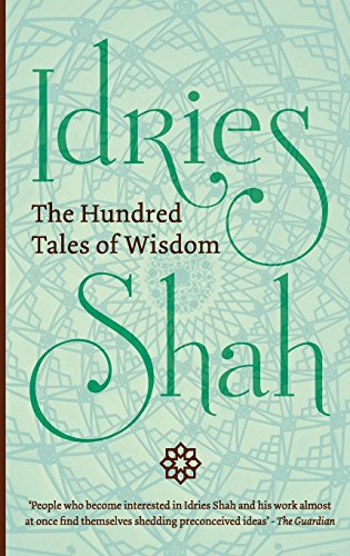 The Hundred Tales of Wisdom por Idries Shah