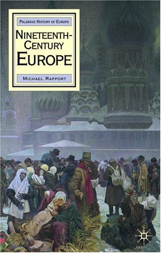 Nineteenth-Century Europe (Palgrave History of Europe) by Rapport, Michael (October 5, 2005) Paperback