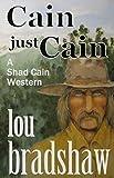 Cain just Cain (Shad Cain Book 2)