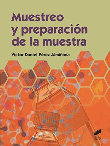 Muestreo y preparación de la muestra (Química nº 2) por Víctor Daniel Pérez Almilñana
