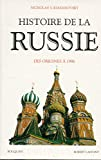 Histoire de la Russie - Des origines à 1996 - Robert Laffont - 02/07/1996