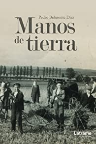 Manos de tierra par  Pedro Belmonte Díaz