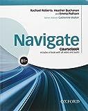 Navigate B1 +. Student's book-Workbook. With key. Per le Scuole superiori. Con e-book. Con espansione online