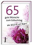 Geschenkbuch »65 gute Wünsche zum Geburtstag«: Viel Glück und viel Segen