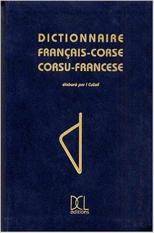 Dictionnaire franais-corse, corsu-francese de Culioli/I ( 16 dcembre 1997 )