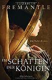 Im Schatten der Königin: Ein Tudor-Roman