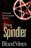 Blood Vines by Erica Spindler (2010-04-15)