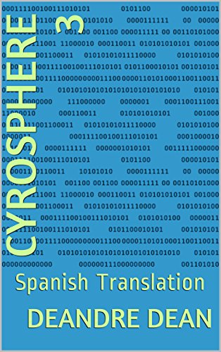 Cyrosphere 3: Spanish Translation por Deandre Dean