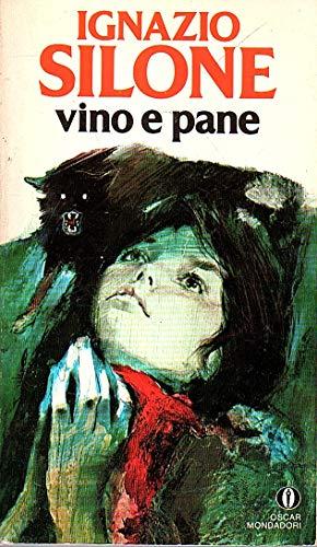 Vino e pane Ignazio Silone Oscar Mondadori 1987