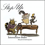 Step Up - Intermediate Ballet Music For The Continuing Years