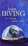 monde selon Garp (Le) | Irving, John (1942-....). Auteur