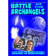 Battle of the Archangels (Jim long space agent astral adventure Book 5)
