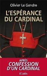 L'espérance du cardinal