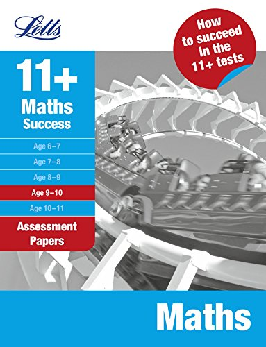 Maths Age 9-10: Assessment Papers (Letts 11+ Success) by UNKNOWN (1-Jul-2009) Paperback