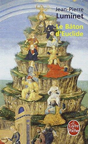 Le Bâton d'Euclide : Le roman de la Bibliothèque d'Alexandrie par Jean-Pierre Luminet