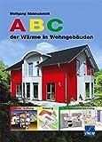 ABC der Wärme in Wohngebäuden